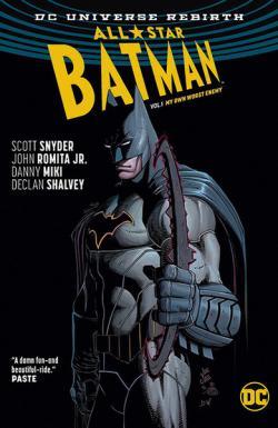 All Star Batman Vol 1: My Own Worst Enemy