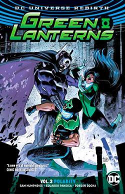 Green Lanterns Rebirth Vol 3: Polarity