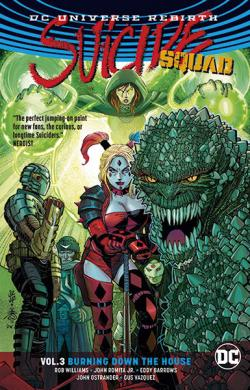 Suicide Squad Rebirth Vol 3: Burning Down the House