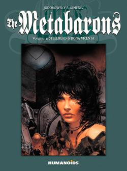 Metabarons Vol 3: Steelhead & Dona Vicenta