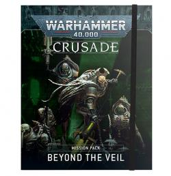 Crusade Beyond the Veil Mission Pack