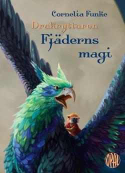 Drakryttaren - Fjäderns magi