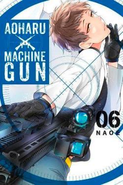 Aoharu X Machinegun Vol 6