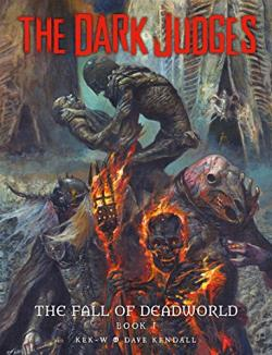 Dark Judges: The Fall of Deadworld