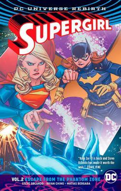 Supergirl Rebirth Vol 2: Escape From the Phantom Zone