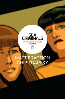 Sex Criminals Vol 4: Fourgy