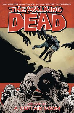 The Walking Dead Vol 28: A Certain Doom
