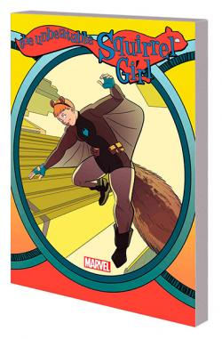 The Unbeatable Squirrel Girl Vol 6: Who Run the World? Squirrels