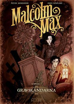 Malcolm Max - Gravskändarna