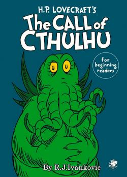 The Call of Cthulhu for Beginning Readers