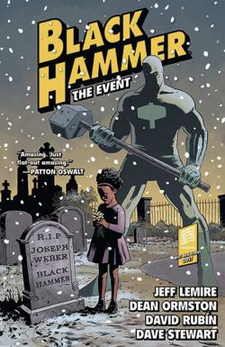 Black Hammer Vol 2: The Event