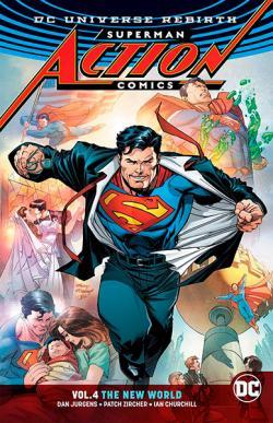 Superman Action Comics Rebirth Vol 4: The New World