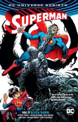 Superman Rebirth Vol 4: Black Dawn