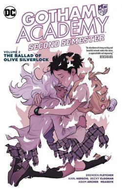 Gotham Academy Second Semester Vol 2: Ballad of Olive Silverlock