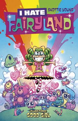 I Hate Fairyland Vol 3: Good Girl