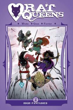 Rat Queens Vol 4: High Fantasies