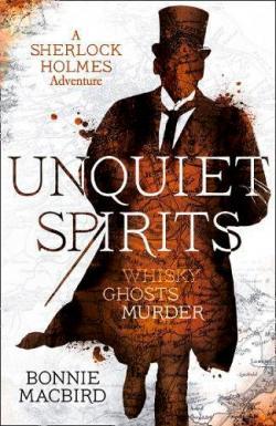 Unquiet Spirits - A Sherlock Holmes Adventure