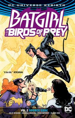 Batgirl and the Birds of Prey Rebirth Vol 2: Source Code