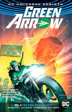 Green Arrow Rebirth Vol 4: The Rise of Star City