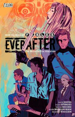 Everafter Vol 2: Unsentimental Education