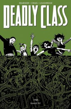 Deadly Class Vol 3: The Snake Pit
