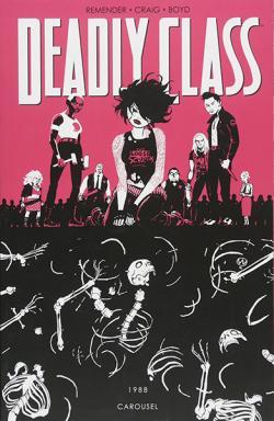 Deadly Class Vol 5: Carousel