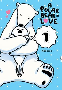 A Polar Bear in Love Vol 1