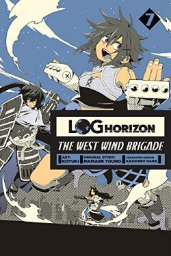 Log Horizon West Wind Brigade Vol 7