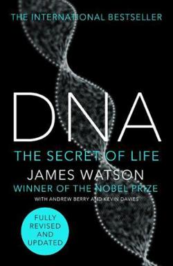 DNA: The Story of the Genetic Revolution