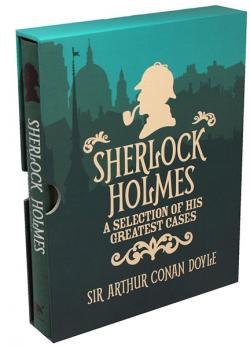 Sherlock Holmes - A Selection of his Greatest Cases