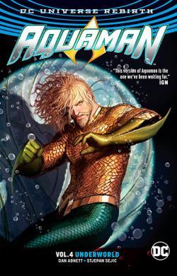 Aquaman Rebirth Vol 4: Underworld