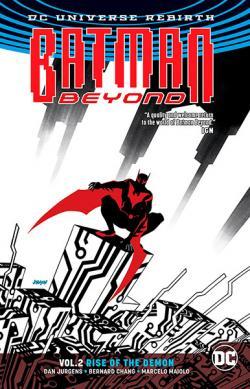 Batman Beyond Rebirth Vol 2: Rise of the Demon