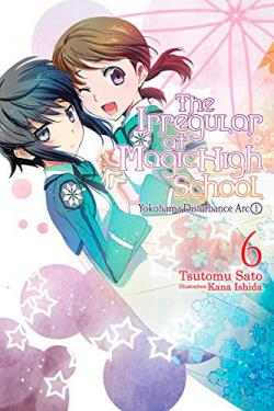 Irregular at Magic High School Light Novel 6