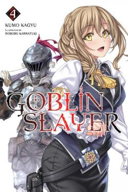 Goblin Slayer Light Novel 4