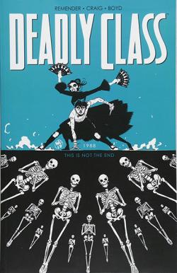 Deadly Class Vol 6
