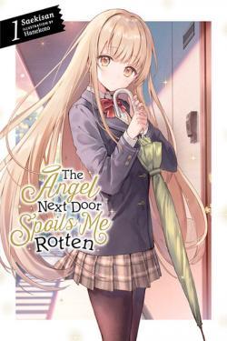 The Angel Next Door Spoils Me Rotten Light Novel 1