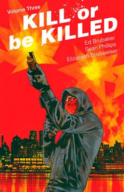 Kill or Be Killed Vol 3