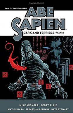 Abe Sapien: Dark and Terrible Vol 2