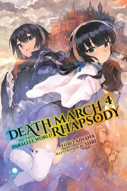 Death March to the Parallel World Rhapsody Light Novel 4