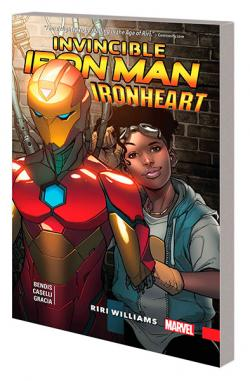 Invincible Iron Man Ironheart Vol 1: Riri Williams