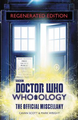 Who-Ology Regenerated Edition - The Offical Miscellany