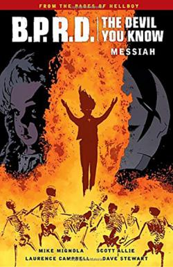 BPRD: The Devil You Know Vol 1: Messiah