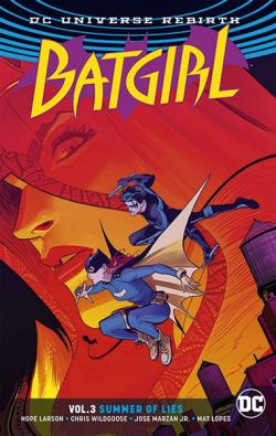 Batgirl Rebirth Vol 3: Summer of Lies