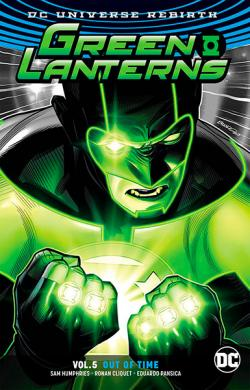 Green Lanterns Rebirth Vol 5: Out of Time