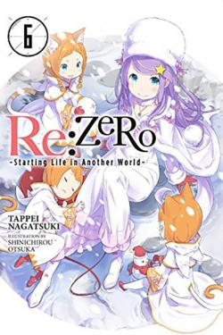 Re: Zero Light Novel 6