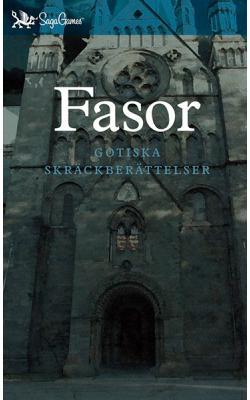 Fasor - Gotiska skräckberättelser