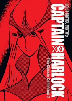 Captain Harlock: The Classic Collection Vol 2