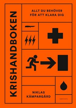 Krishandboken: Allt du behöver för att klara dig