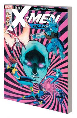 X-Men Blue Vol 3: Cross Time Capers