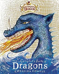 The Incomplete Book of Dragons (How to Tame Your Dragon)